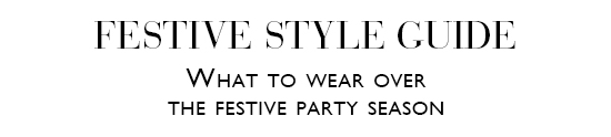 Festive Style Guide